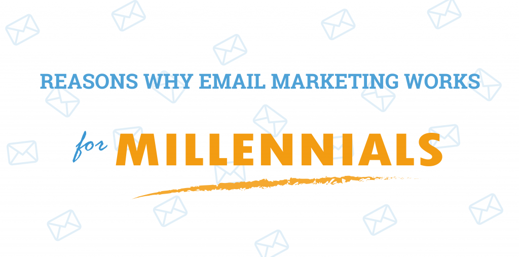 Email marketing for Millennials