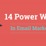 14 Most Powerful Words in Email Marketing [Infographics]