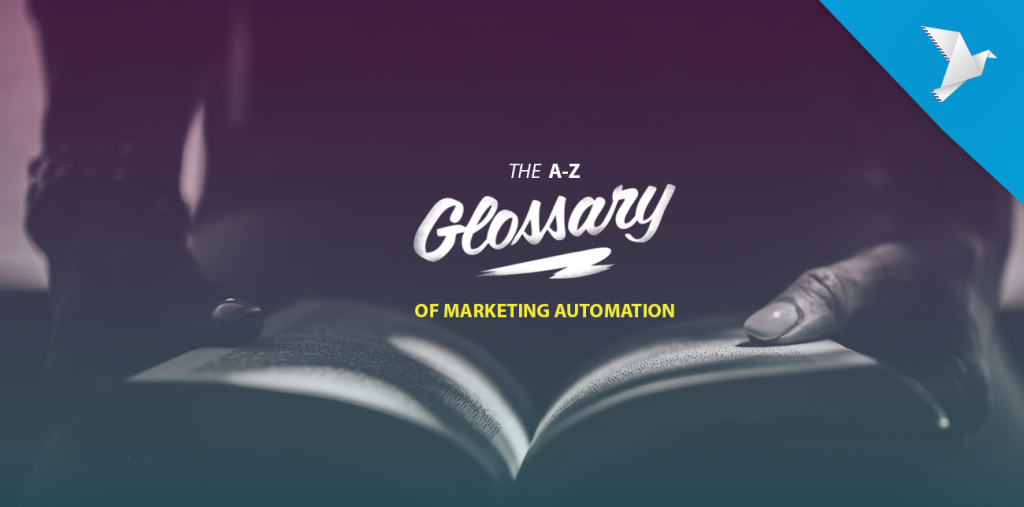 Marketing automation glossary