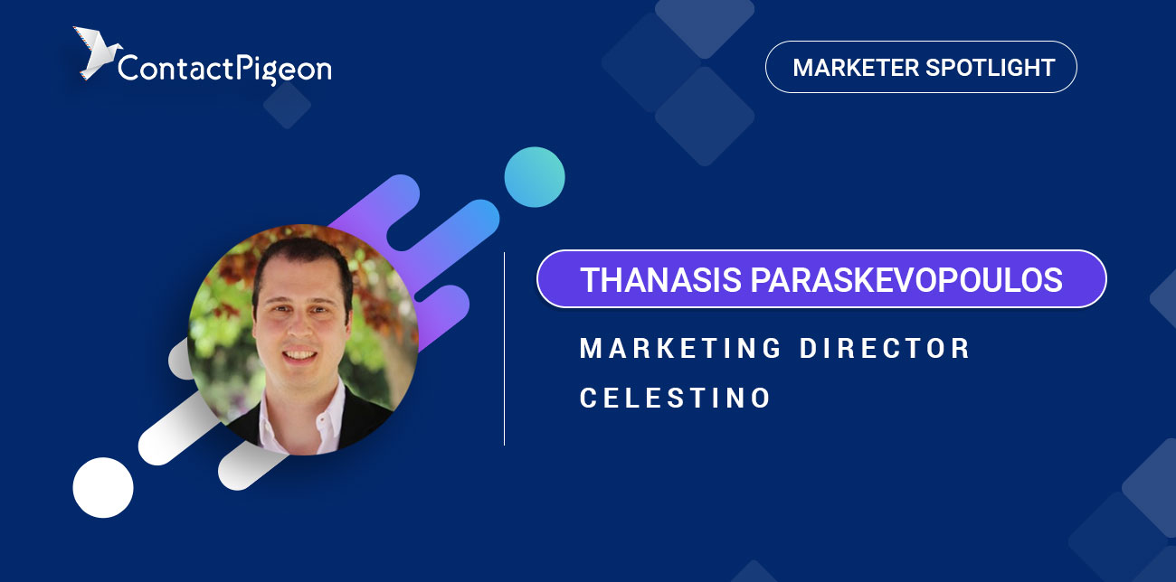 Marketer Spotlight Thanasis from Celestino