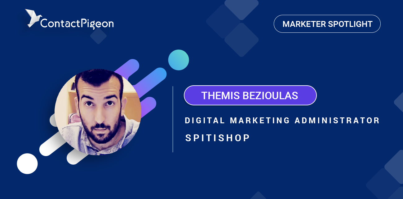 Marketer Spotlight: Themis Bezioulas