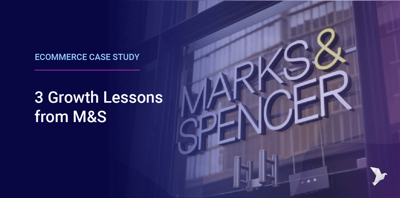 Marks and Spencer eCommerce Case Study