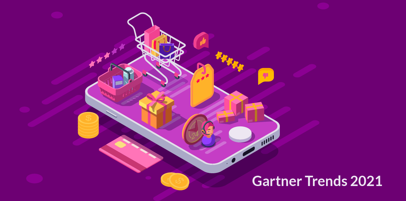 Gartner Trends 2021 for Retail